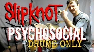 SLIPKNOT - Psychosocial - Drums Only