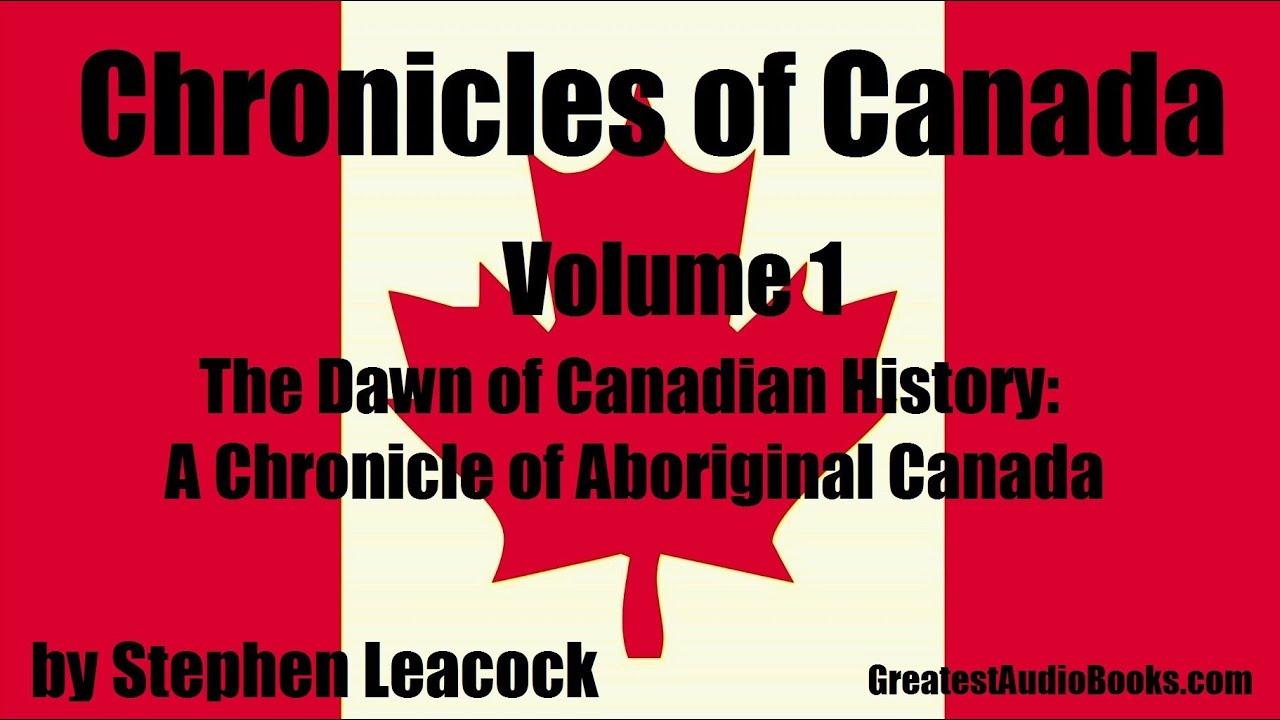 CHRONICLES OF CANADA Volume 1 - FULL AudioBook   Greatest Audio Books