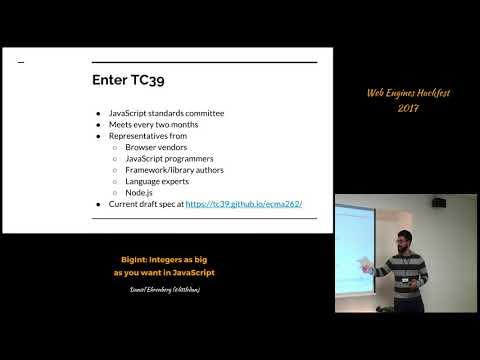 BigInt: Integers as big as you want in JavaScript (Web Engines Hackfest 2017)