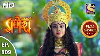Vighnaharta Ganesh - Ep 809 - Full Episode - 13th January, 2021