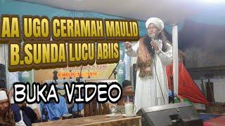 AA UGO ( Ustadz gondrong ) Ceramah Bahasa sunda LUCU ABIIISS !!..