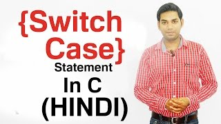 Switch Case Statement in C (HINDI)