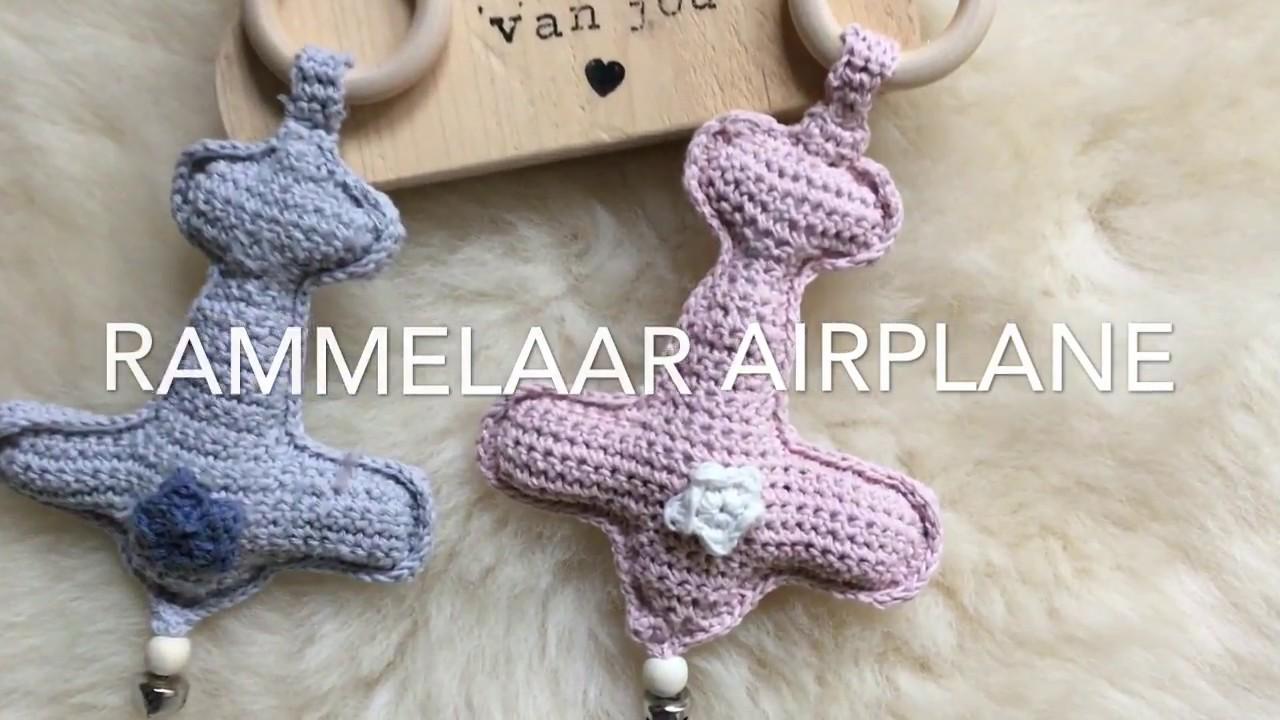 Rammelaar Airplane Handmade By Juf Sas Met Gratis Patroon Youtube