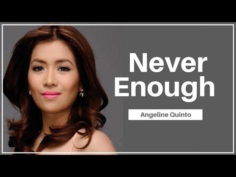 never-enough---angeline-quinto-(lyrics)