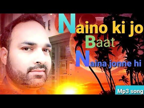 naino-ki-jo-baat-naina-jaane-hai-..romantic-song..hd-mp3..