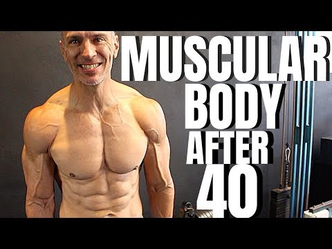 Muscular Body After 40 | How To Train