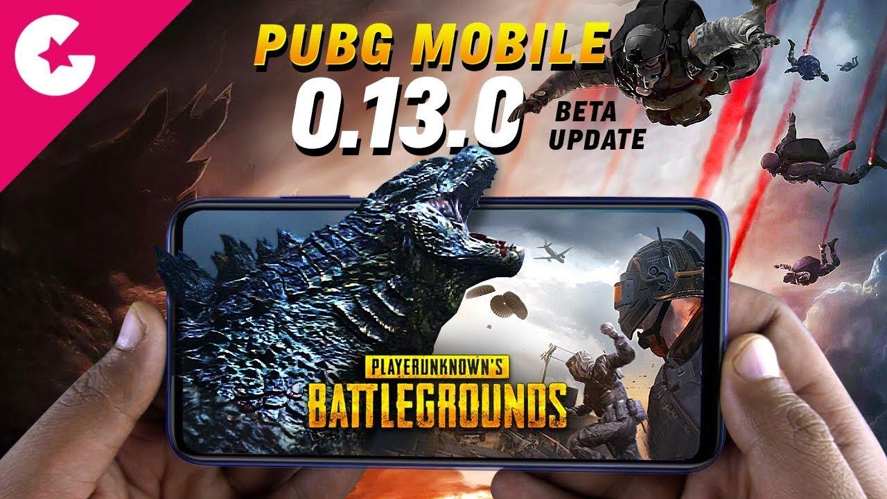 Pubg Mobile 0 13 0 Beta Update Godzilla Team Death Match New