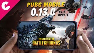 PUBG Mobile 0.13.0 Beta Update - Godzilla, Team Death Match & New Zombie Mode!!