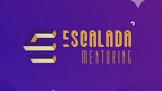 ESCALADA MENTORING | Campanha