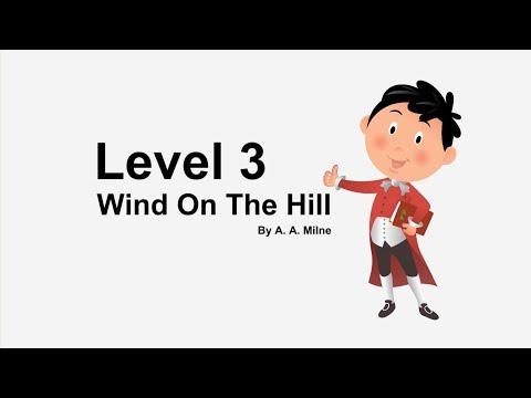 渥茲華英語 - Wind On The Hill By A. A. Milne