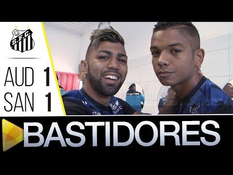 Audax 1 x 1 Santos | BASTIDORES | Paulistão (01/05/16)