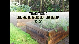 How To Make Traditional Raised Beds