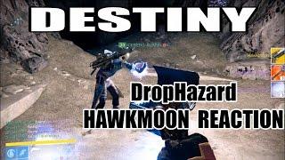HAWKMOON Reaction (DropHazard) | DESTINY