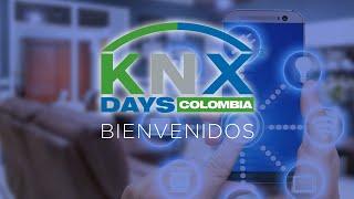 KNX Days Colombia - Bienvenida