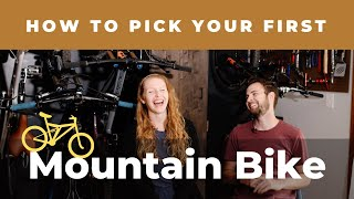 How to Pick Your First Mtn Bike [4 steps!]