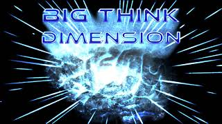 Big Think Dimension #10 - Frieza has a S***** Grandma Energy