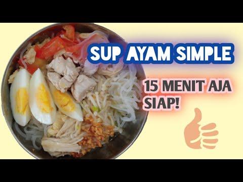 sup-ayam-simple,-cuma-15-menit-gak-pake-ribet-menu-lengkap