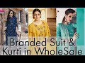 Branded Suits and Kurti Wholesale Market Chandni Chowk ! FabTex India