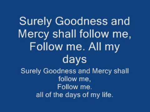 surely goodness and mercy lyrics, israel houghton