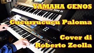 CUCURRUCUCU' PALOMA (TOMAS MENDEZ) - ROBERTO ZEOLLA ON YAMAHA GENOS #StayHome