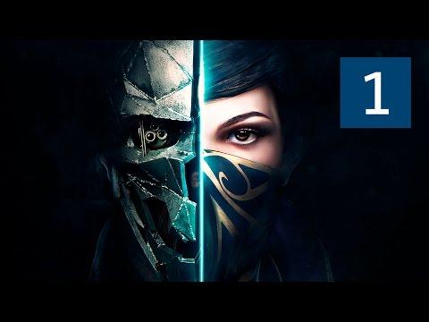 Прохождение Dishonored 2 — Часть 1: Долгий день в Дануолле [ПРИЗРАК·БЕЗ УБИЙСТВ]