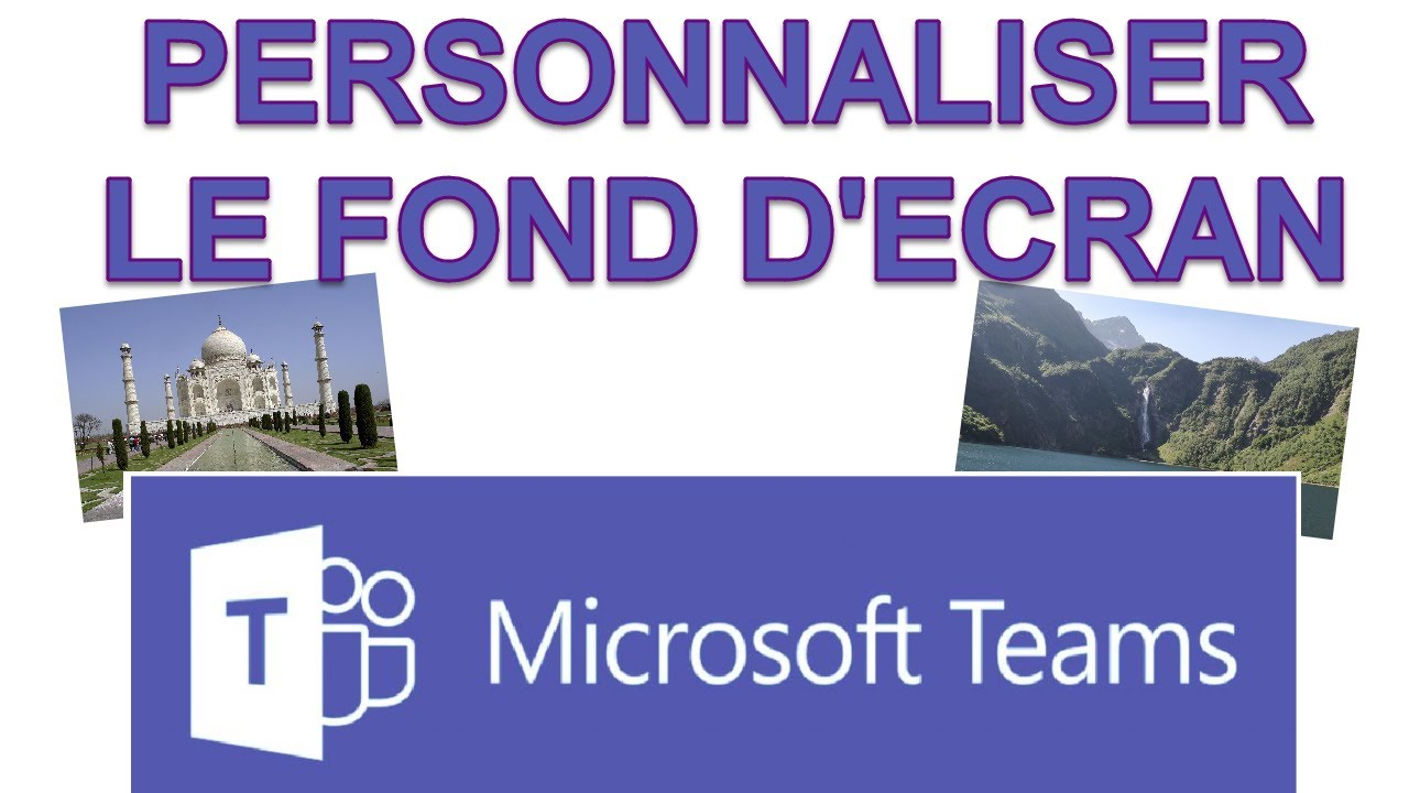 Microsoft Teams Personnaliser Votre Fond D Ecran Youtube