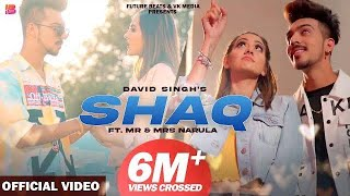 Shaq ( Full Song ) David Singh | Mr & Mrs Narula | New Punjabi Songs 2020 | Reet Narula | Sam Narula
