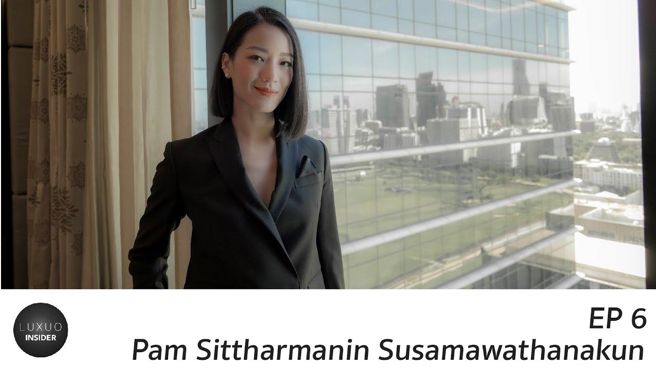 Luxuo Insider EP 6: Pam Sittharmanin Susamawathanakun   Luxuo Thailand