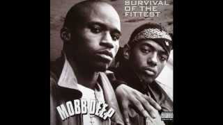 Repeat youtube video Mobb Deep - Survival of the Fittest