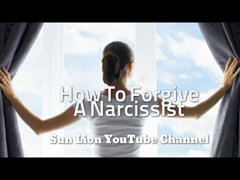 How To Forgive A Narcissist