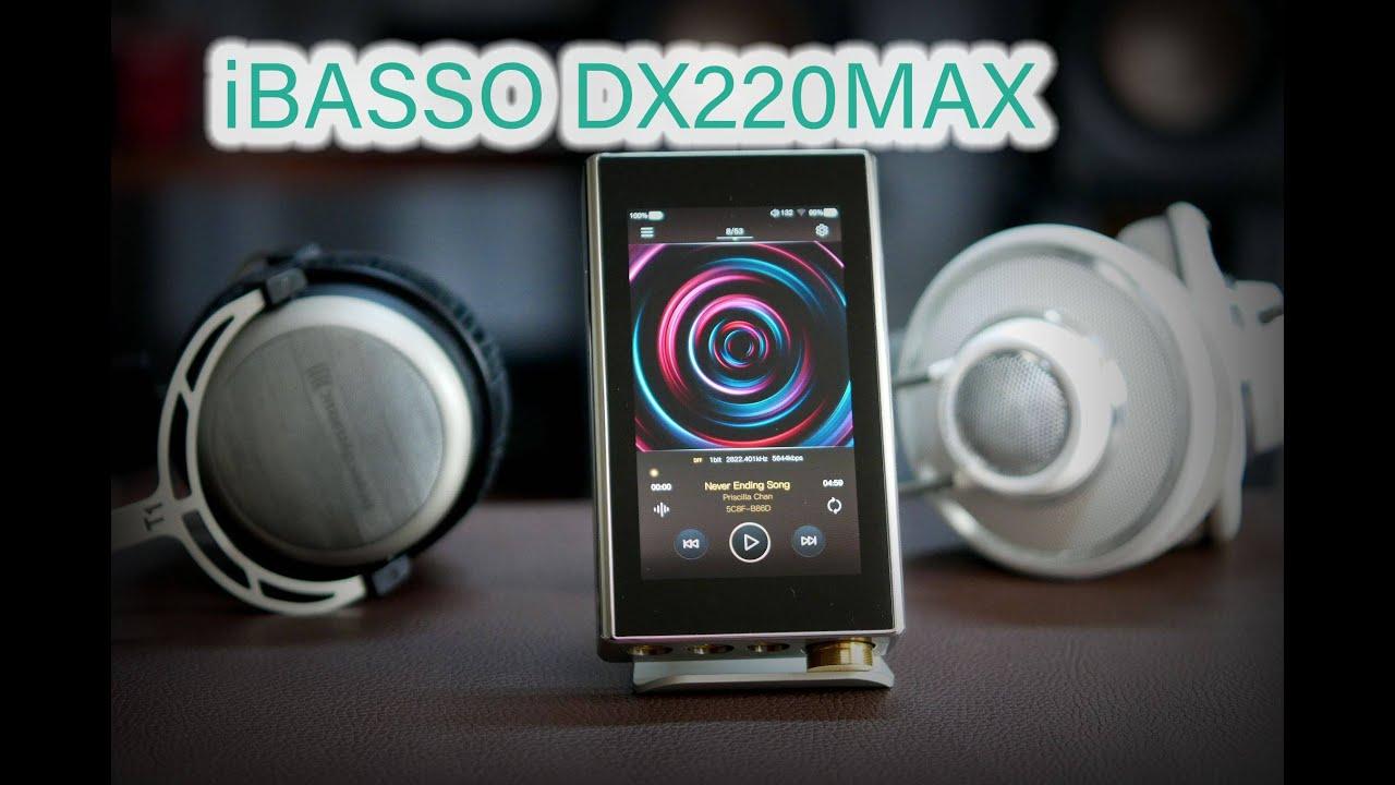 艾巴索iBASSO DX220MAX:别说我是堆料 大块头也有大智慧(搭配拜亚T1二代和AKG K701耳机)