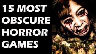 15 Most Obscure Horror Games You Probably  Didn't Play