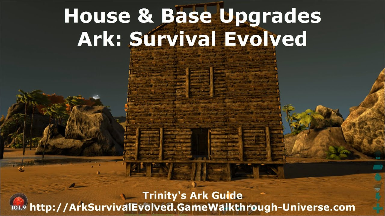 Upgrading Your Base - Ark: Survival Evolved