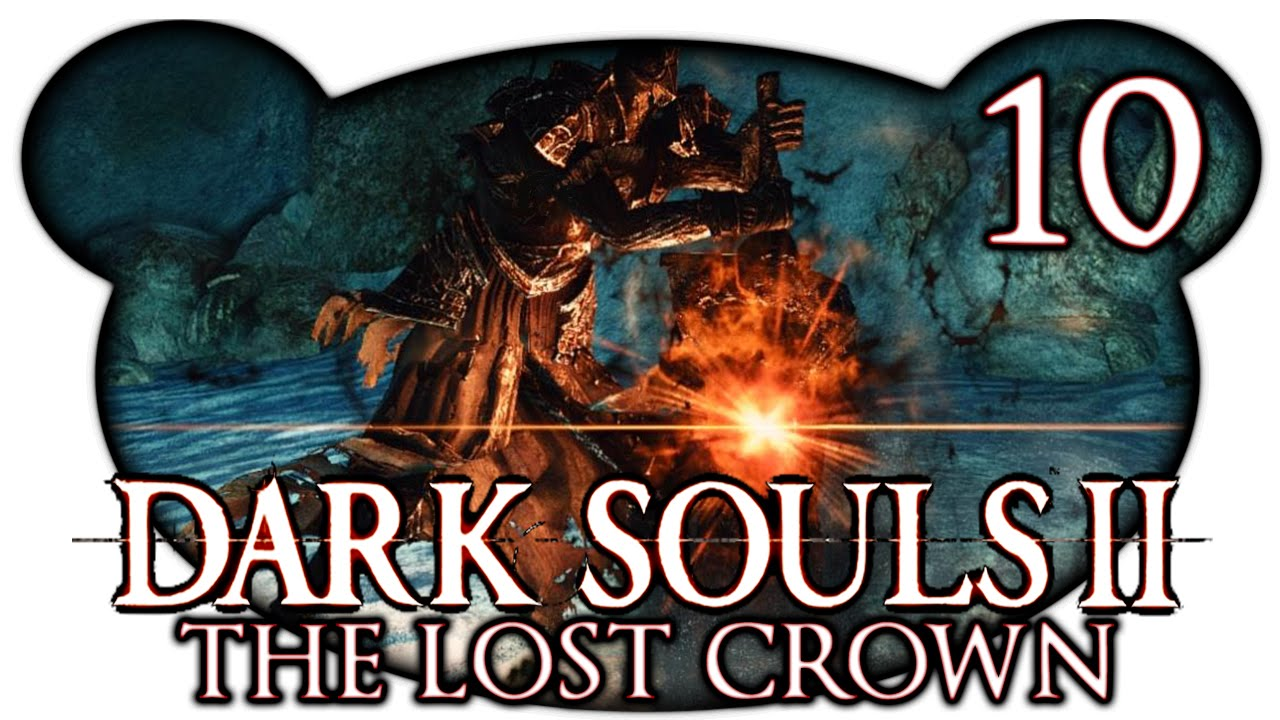 Crown Of The Old Iron King: Dark Souls 2: Crown Of The Old Iron King #10