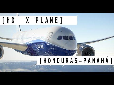 [HD] X PLANE VUELO COMPLETO HONDURAS-PANAMÁ
