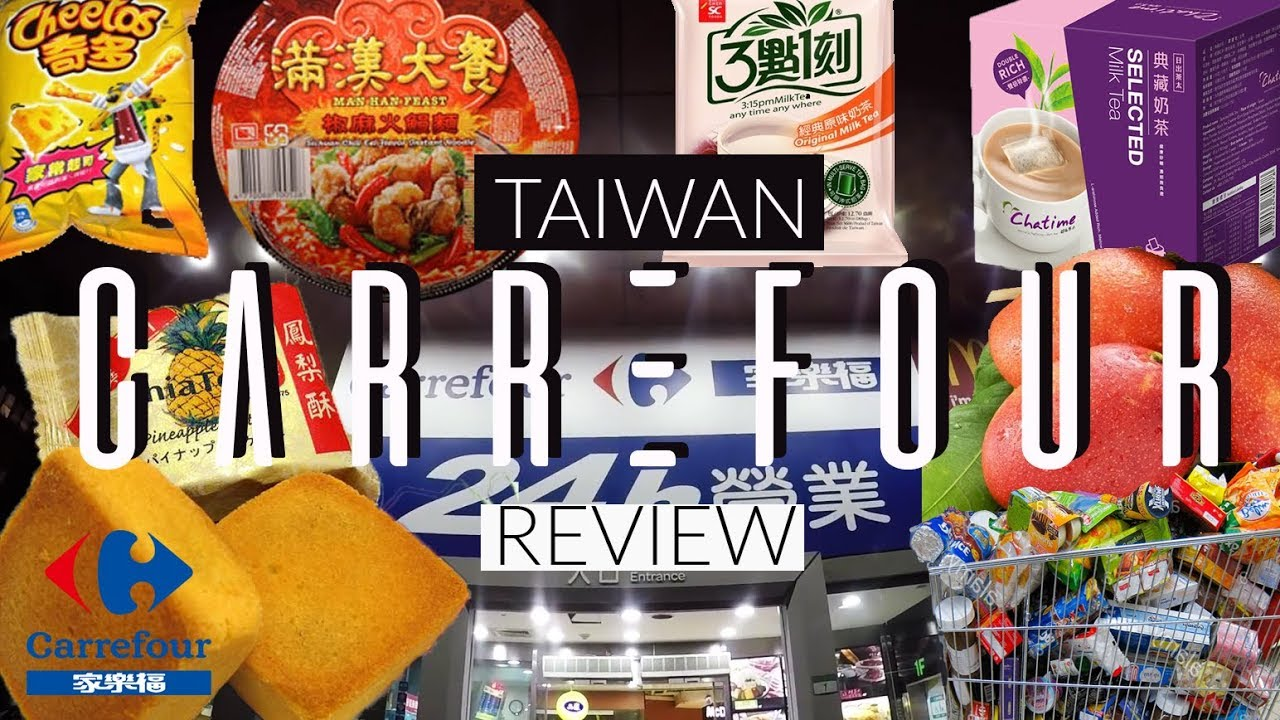 Carrefour Cuisine 대만여행 Carrefour 24 Hours In Taiwan Review