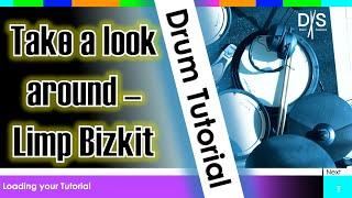 Take a look around - Limp Bizkit - Drum Tutorial