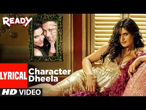 Character Dheela With Lyrics | Ready I Salman Khan I Zarine Khan