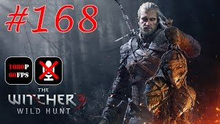 The Witcher 3: Wild Hunt #168 - Не Только Орлы