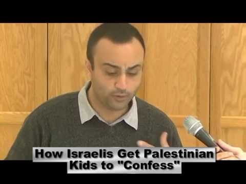 "How Israelis Get Palestinian Kids to ""Confess"""