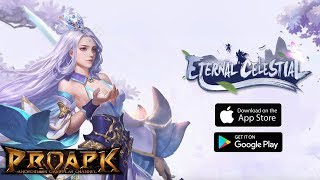 Eternal Celestial Gameplay Android / iOS (Open World MMORPG)