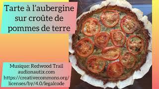 Tarte à l'aubergine sur croûte de pommes de terre