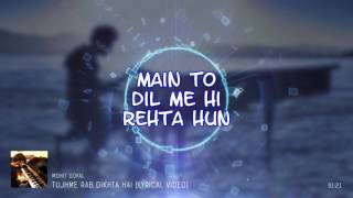 Gambar cover Tujhme Rab Dikhta Hain(Cover)|By Mohit Goyal - Reality Cam | Rab Ne Bana Di Jodi (Roop Kumar Rathod)