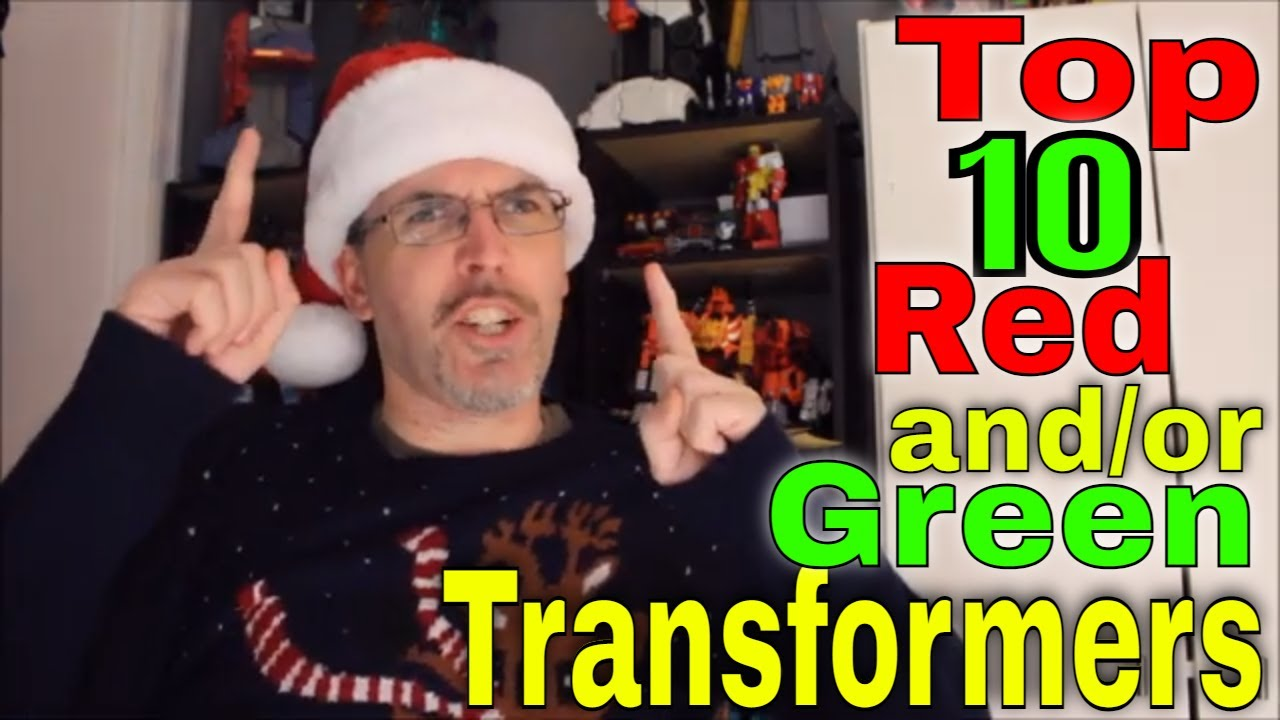 Holiday Time: Top 10 Transformers with Red or Green Color Schemes
