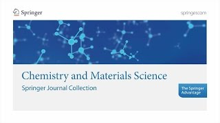 Chemistry and Materials Science - Springer Journal Collection