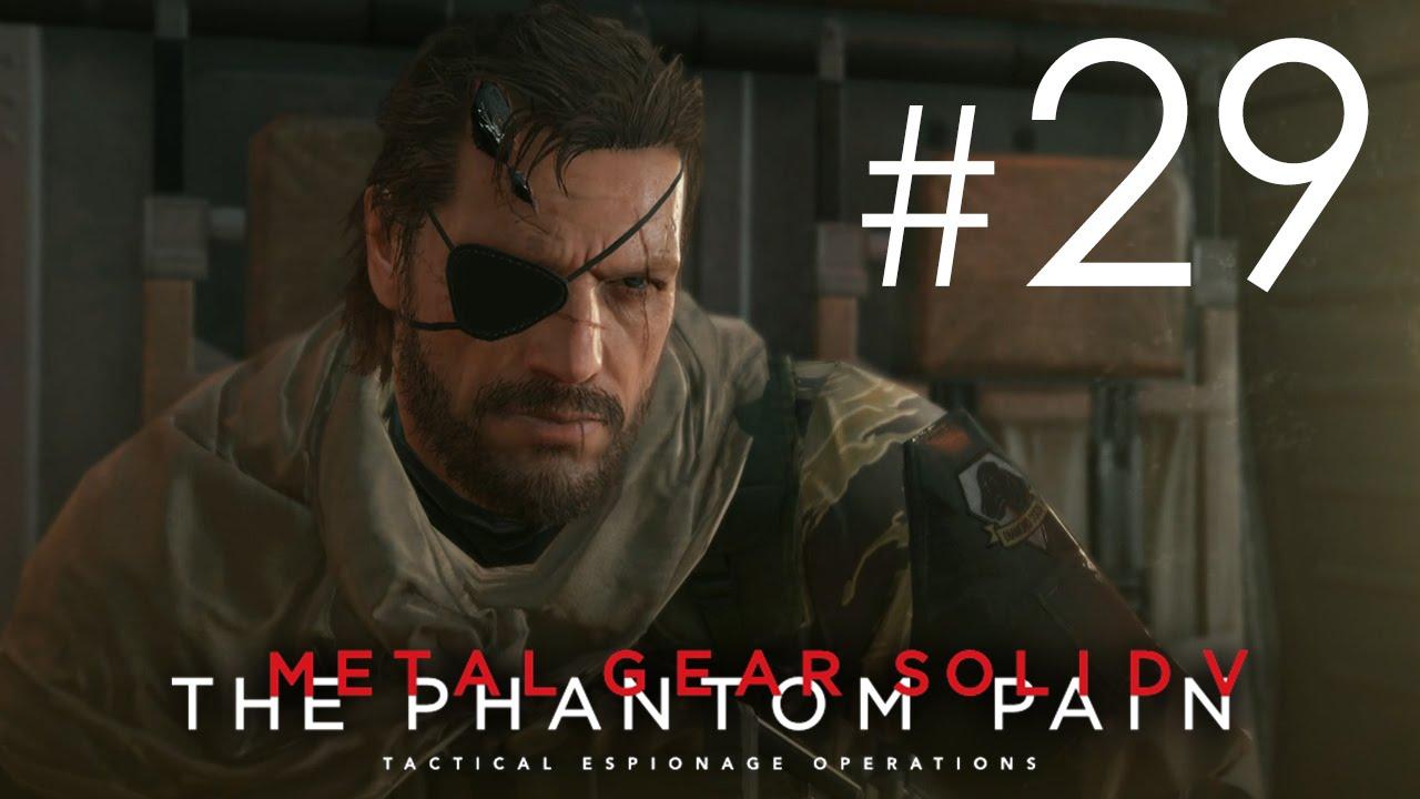聲帶蟲感染 #29 Metal Gear Solid V: The Phantom Pain 潛龍諜影 5:幻痛 - YouTube
