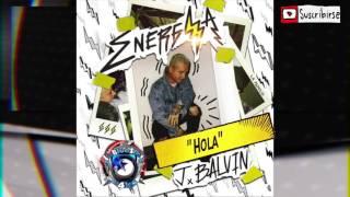 J Balvin- Hola (Descarga )(Energia Album) Labluestar Music