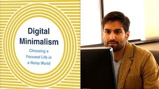 Digital Minimalism: How to Simplify Your Online Life   Cal Newport