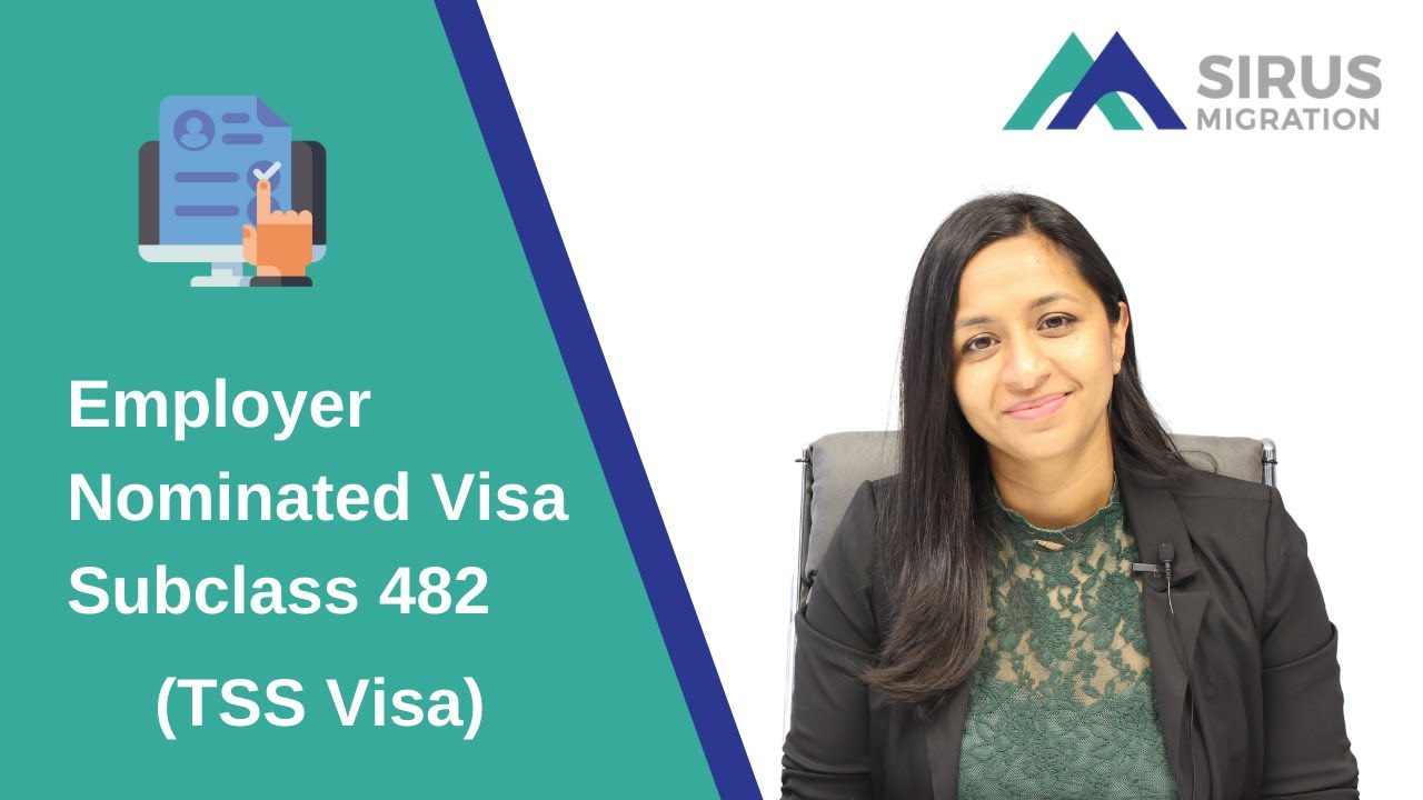 Employer Nominated Visa Subclass 482