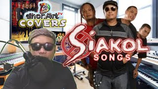 Download dhonArt Covers SIAKOL Songs
